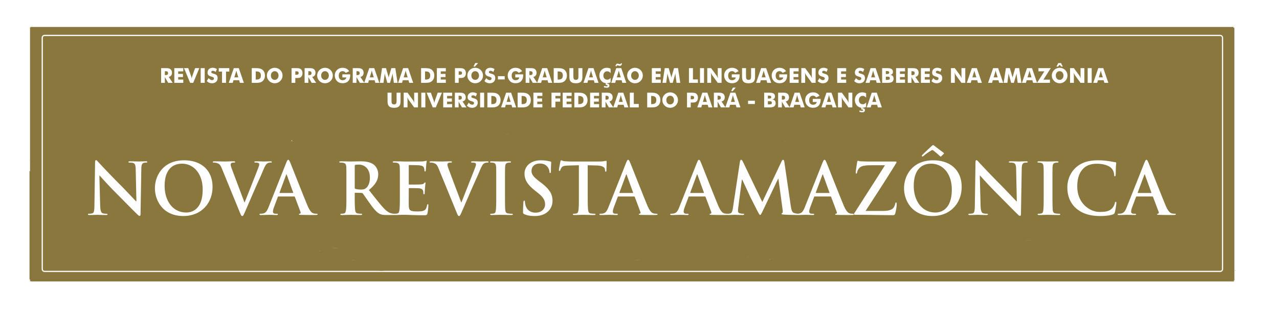 Nova Revista Amazônica - Revista do PPLSA, UFPA-Bragança